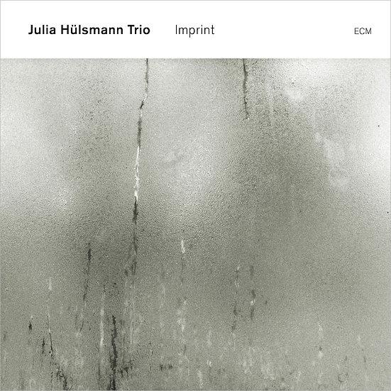 茱莉亞.荷斯曼三重奏:銘記 Julia Hülsmann Trio: Imprint (CD) 【ECM】