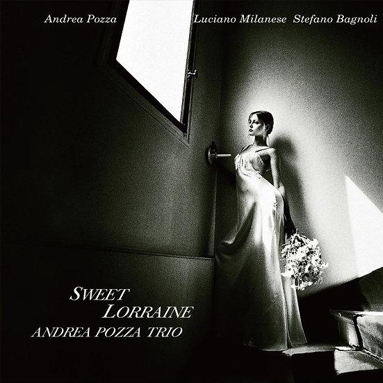 安德烈.波齊鋼琴三重奏:甜美的洛琳 Andrea Pozza Trio: Sweet Lorraine (CD) 【Venus】