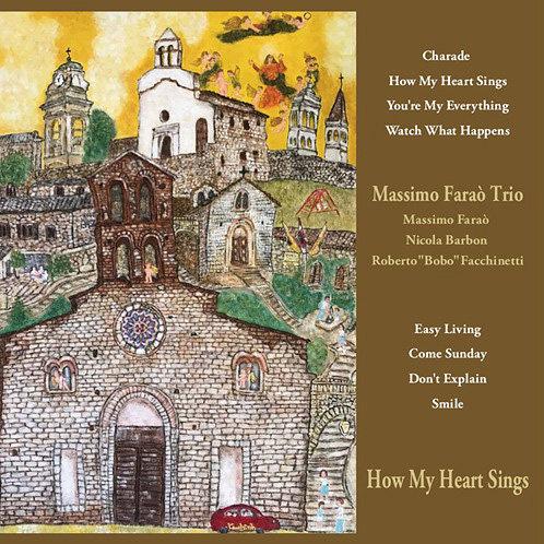 馬斯莫.法羅三重奏:我心歌唱 Massimo Farao' Trio: How My Heart Sings (Vinyl LP) 【Venus】