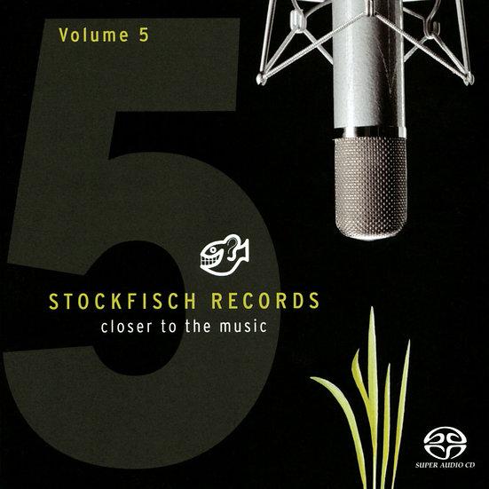 老虎魚精選第五輯 Stockfisch-Records: Closer To The Music - Vol.5 (SACD) 【Stockfisch】