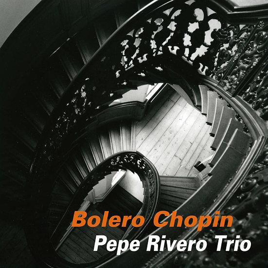 佩佩.瑞維諾三重奏:蕭邦波麗露舞曲 Pepe Rivero Trio: Bolero Chopin (CD) 【Venus】