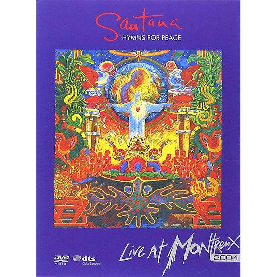 聖塔納樂團:自由讚美詩蒙特勒演唱會 Santana: Hymns for Peace (Montreux 2004) (2DVD) 【Evosound】