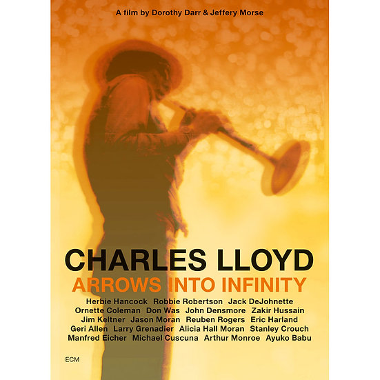 查爾斯.洛伊德 Charles Lloyd: Arrows Into Infinity (DVD) 【ECM】