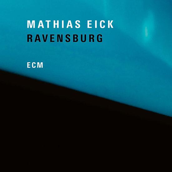 瑪西亞斯.伊克:拉芬斯堡 Mathias Eick: Ravensburg (Vinyl LP) 【ECM】