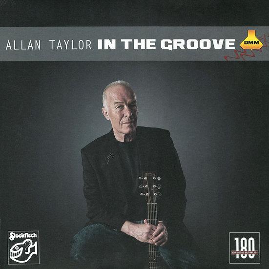 亞倫.泰勒:超級精選 Allan Taylor: In The Groove (Vinyl LP) 【Stockfisch】