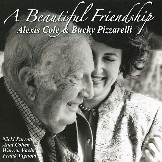愛麗克絲.柯爾:美妙的友誼 Alexis Cole & Bucky Pizzarelli: A Beautiful Friendship (Vinyl LP)