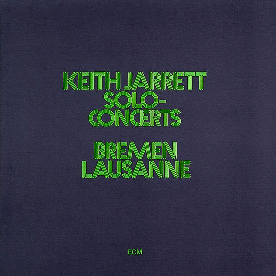 奇斯.傑瑞特:布萊梅/洛桑音樂會 Keith Jarrett: Solo Concerts Bremen/Lausanne (2CD) 【ECM】