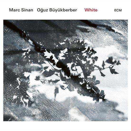 馬克.西南與歐格斯.畢尤柏格:純白 Marc Sinan / Oğuz Büyükberber: White (CD) 【ECM】