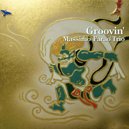馬斯莫.法羅三重奏:盡情搖擺 Massimo Farao' Trio: Groovin' (CD) 【Venus】