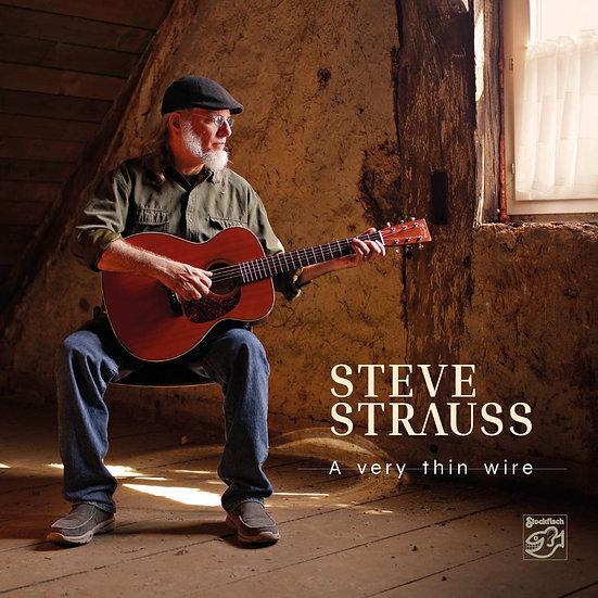 史帝夫.史特勞斯:一線之遙 Steve Strauss: A Very Thin Wire (SACD) 【Stockfisch】