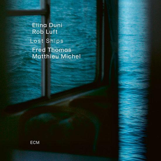 艾莉娜.杜尼:迷航的船 Elina Duni: Lost Ships (CD) 【ECM】