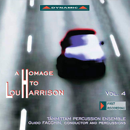 向盧.哈里森致敬 第四集 A Homage to Lou Harrison, Vol. 4 (CD)【Dynamic】
