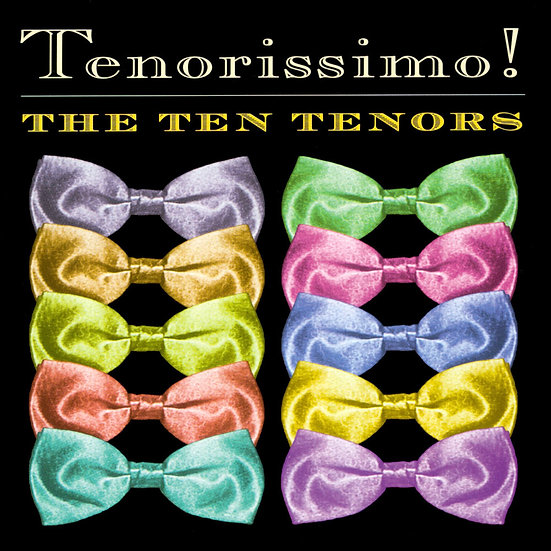 那就是Amore~十個男人唱情歌 The Ten Tenors: Tenorissimo! (CD)