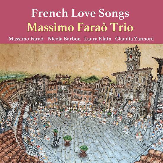 馬斯莫.法羅三重奏:法式情歌 Massimo Farao' Trio: French Love Song (CD) 【Venus】