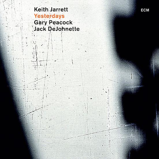 奇斯.傑瑞特三重奏:昨日往事 Keith Jarrett Trio: Yesterdays (CD) 【ECM】