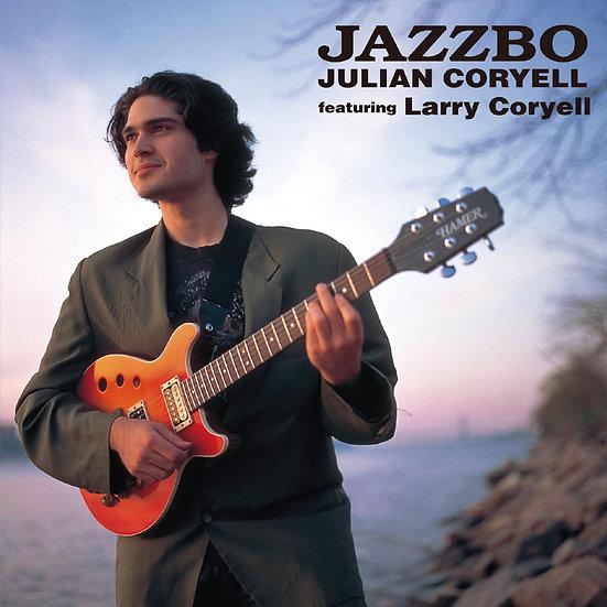 朱利安.柯瑞亞:爵士波動 Julian Coryell: Jazzbo (CD) 【Venus】