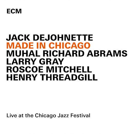 傑克.狄強奈:芝加哥同學會 Jack DeJohnette: Made In Chicago (CD) 【ECM】