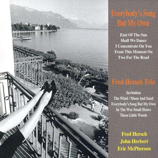 佛萊德.赫許三重奏:除了我的歌 Fred Hersch Trio: Everybody's Song But My Own (CD) 【Venus】