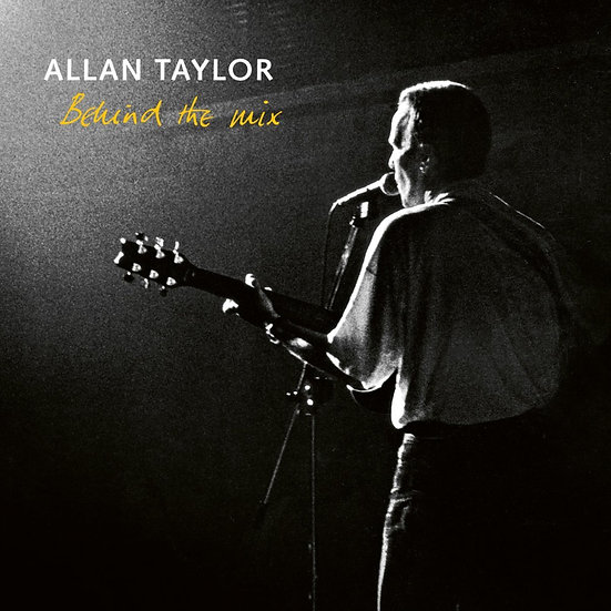 亞倫.泰勒:記憶之旅 Allan Taylor: Behind the Mix (CD) 【Stockfisch】