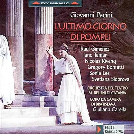 培西尼:歌劇《龐貝城的最後一日》 Giovanni Pacini: L'ultimo giorno di Pompei (2CD) 【Dynamic】
