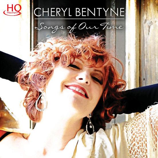 雪洛.班婷:我們的歌 Cheryl Bentyne: Songs Of Our Time (HQCD) 【Evosound】