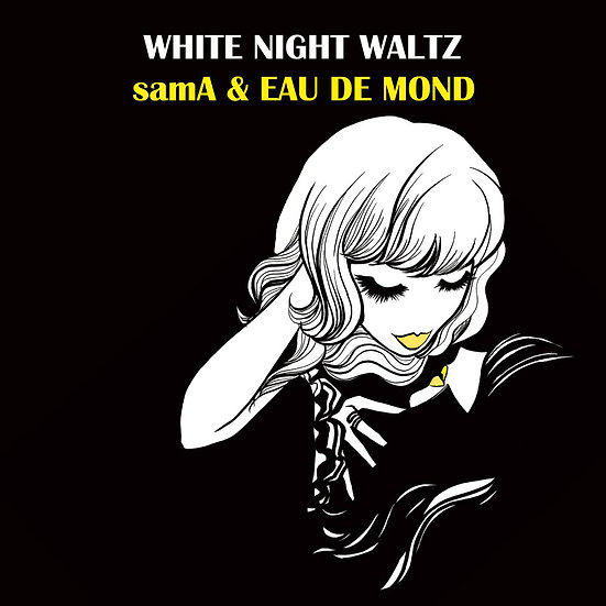 samA & EAU DE MOND: White Night Waltz (CD) 【Venus】