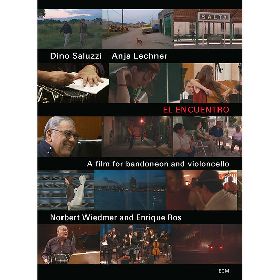 迪諾.薩魯茲/安雅.萊希納:El Encuentro - A film for bandoneon and violoncello (DVD) 【ECM】
