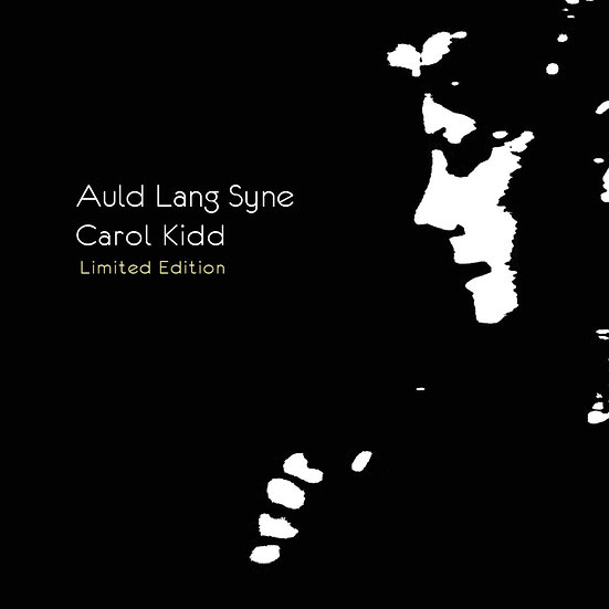 卡蘿姬:舊日時光 限量版 Carol Kidd: Auld Lang Syne <Limited Edition> (CD)