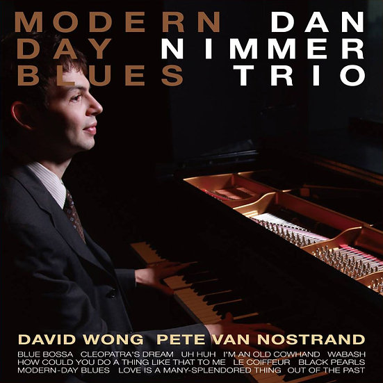 丹.尼默三重奏:摩登藍調 Dan Nimmer Trio: Modern-Day Blues (CD) 【Venus】