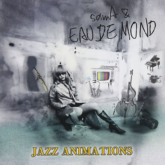 samA & EAU DE MOND: Jazz Animations (CD) 【Venus】