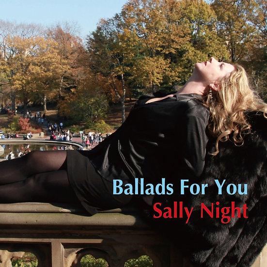 莎莉.奈特 Sally Night: Ballads For You (CD) 【Venus】
