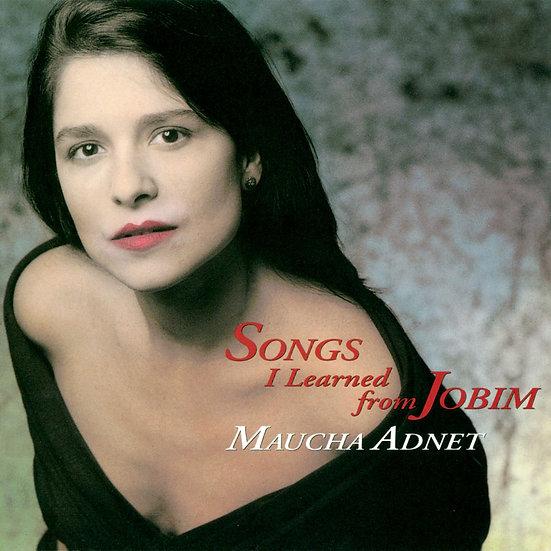 瑪嘉阿涅:裘賓教我的歌 Maucha Adnet: Songs I Learned From Jobim (CD) 【Venus】