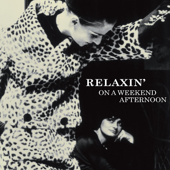 在午後暫歇 Relaxin' On A Weekend Afternoon (CD) 【Venus】