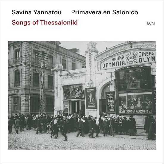 莎維娜.雅納多/薩洛尼克之春:塞薩洛尼基之歌 (CD) 【ECM】
