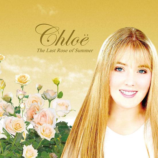 克蘿伊:夏日最後的玫瑰 Chloe: The Last Rose of Summer (CD)【Celtic Collection】