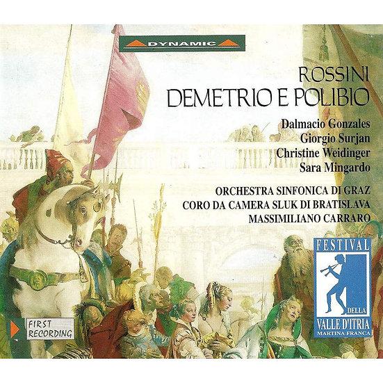 羅西尼:歌劇《德梅特里奧與波利比奧》 Gioachino Rossini: Demetrio e Polibio (2CD) 【Dynamic】