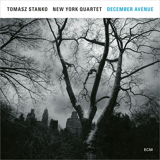 托瑪士.斯坦科紐約四重奏 Tomasz Stanko New York Quartet: December Avenue (CD) 【ECM】