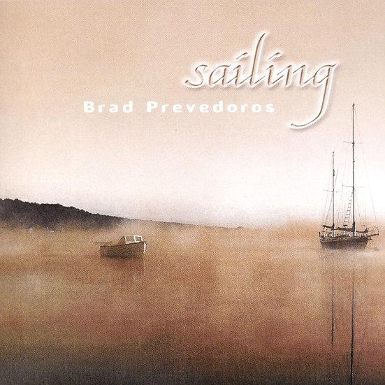 巴德.普文德羅斯:航向英倫 Brad Prevedoros: Sailing (CD)