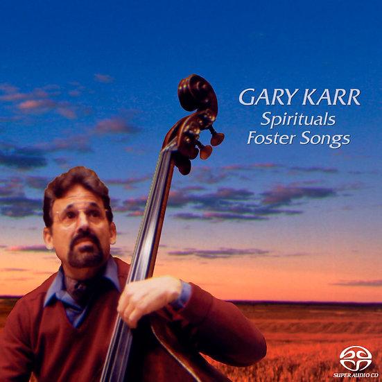 蓋瑞.卡爾:佛斯特民謠&黑人靈歌 Gary Karr: Spirituals & Foster Songs (SACD)【King Records】