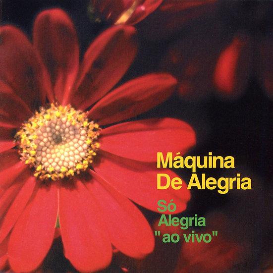 """阿萊格里亞:生命的禮讚 So Alegria : """"ao vivo"""" Machina de Alegria (CD) 【Venus】"""