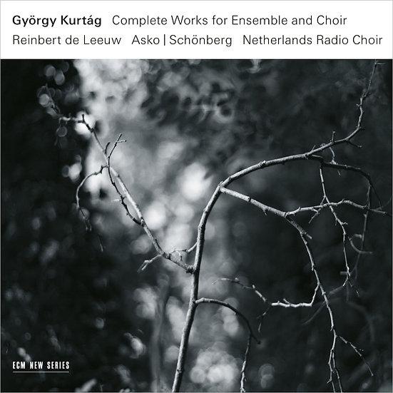 György Kurtág: Complete Works for Ensemble and Choir (3CD) 【ECM】