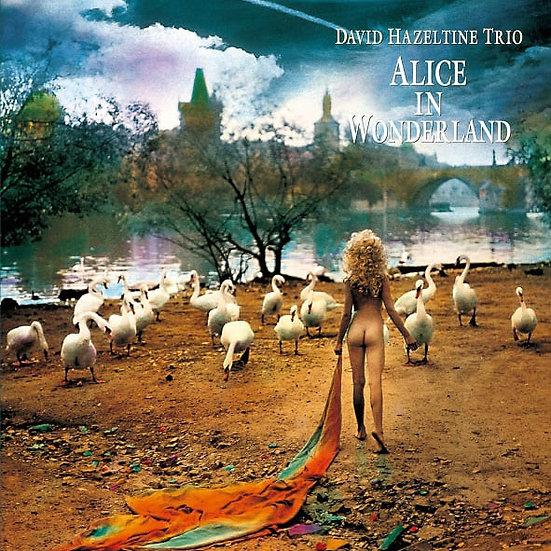大衛.海索汀三重奏:愛麗絲夢遊仙境 David Hazeltine Trio: Alice In Wonderland (Vinyl LP) 【Venus】