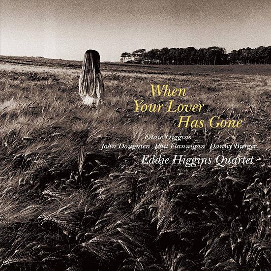 艾迪.希金斯四重奏:當你的愛遠離 Eddie Higgins Quartet: When Your Lover Has Gone (CD) 【Venus】
