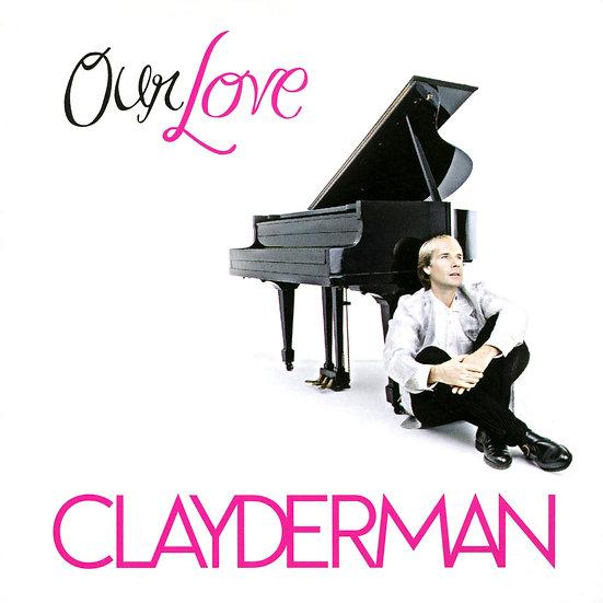 理查.克萊德門:我們的愛-世紀情歌精選 Richard Clayderman: Our Love (2CD) 【Evosound】