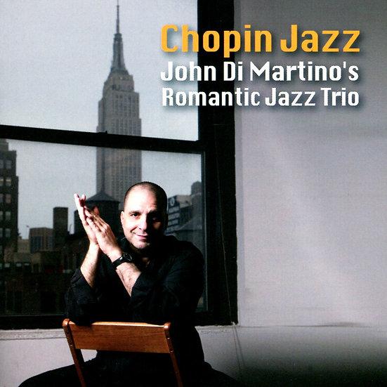 約翰.迪.馬替農浪漫三重奏:蕭邦爵士 John Di Martino's Romantic Jazz Trio: Chopin Jazz (CD) 【Venus