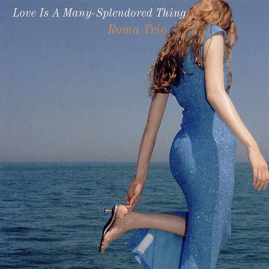 羅馬三重奏:慕情 Roma Trio: Love Is A Many-Splendored Thing (CD) 【Venus】