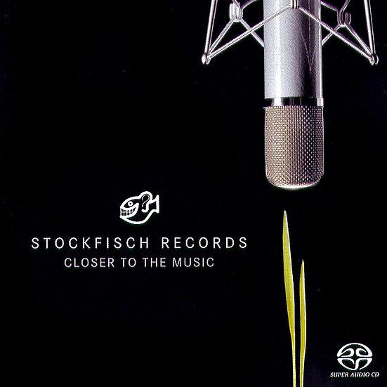 老虎魚精選第一輯 Stockfisch-Records: Closer To The Music (SACD) 【Stockfisch】