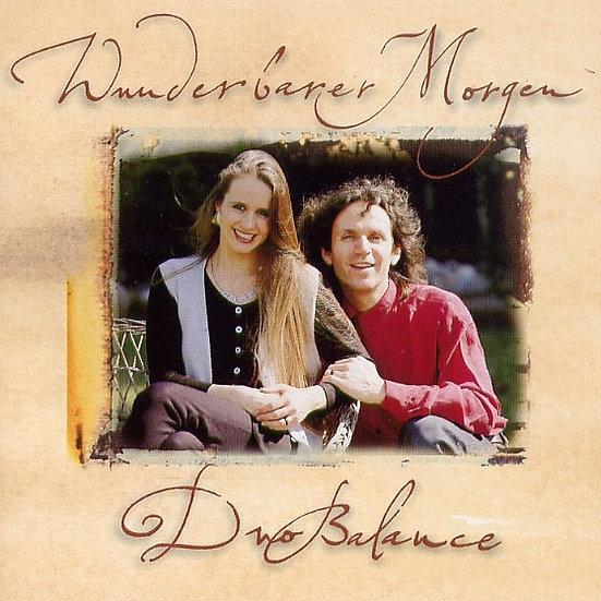 巴朗斯二重唱:明日多美好 Duo Balance: Wunderbarer Morgen (CD) 【Stockfisch】
