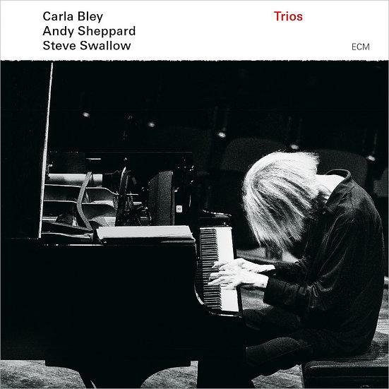卡拉.布雷ECM三重奏 Carla Bley, Andy Sheppard, Steve Swallow: Trios (CD) 【ECM】