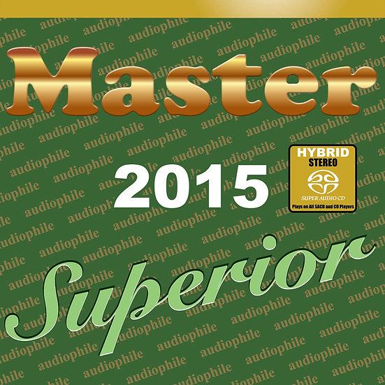 Master發燒碟2015 Master Superior Audiophile 2015 (SACD) 【Master】